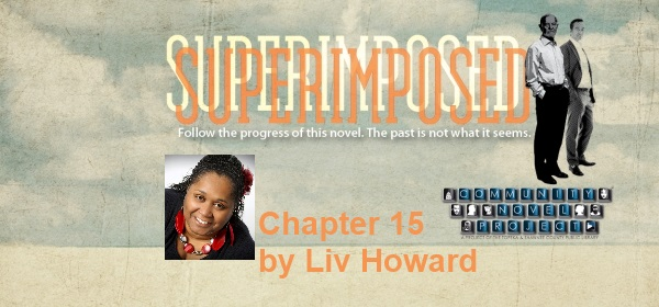 Superimposed Chapter 15 by Liv Howard
