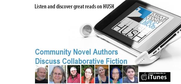 HUSH Podcast Episode 60 Community Novel Project