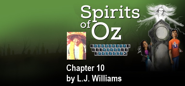 Spirits of Oz Chapter 10 by L J Williams