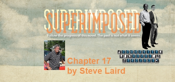 Superimposed Chapter 17 by Steve Laird