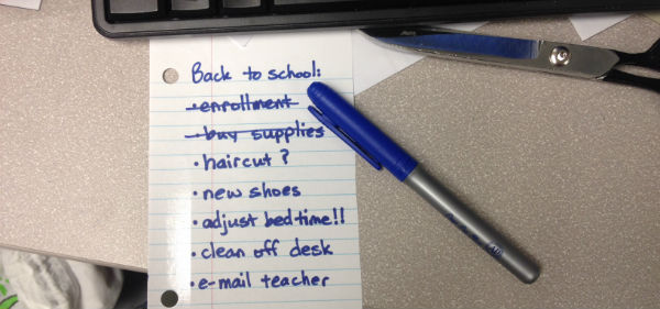 Back-to-school to-do list. Contents read: enrollment, buy supplies, haircut?, new shoes, adjust bedtime!!, clean off desk, e-mail teacher
