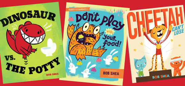 Read these picture books from Bob Shea