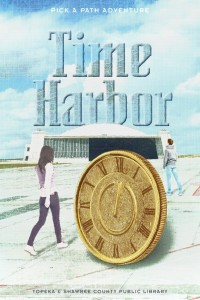 Cover Art for Time Harbor, the 2015 Community Novel Project for the Topeka and Shawnee County Public Library