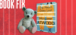 Book Fix: Heart Goes Last & blue bear