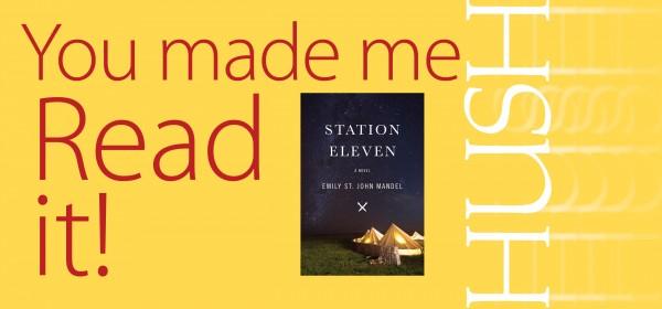 HUSH Station Eleven