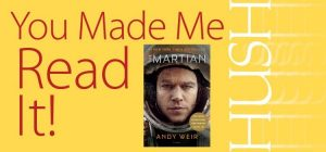 You Made Me Read It! The Martian