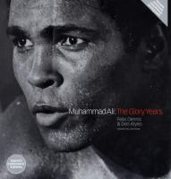 Muhammad Ali the Glory Years