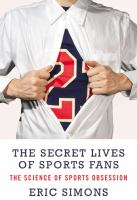 the-secret-lives-of-sports-fans
