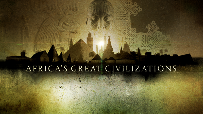 Africa S Great Civilizations Screening And Panel