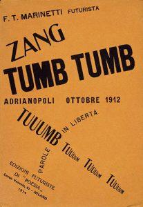 """Marinetti, Zang Tumb Tuuum, Futuristic Edition of """"Poesia,"""" 1914"""