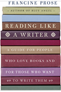 Cover for Francine Prose's Reading Like a Writer