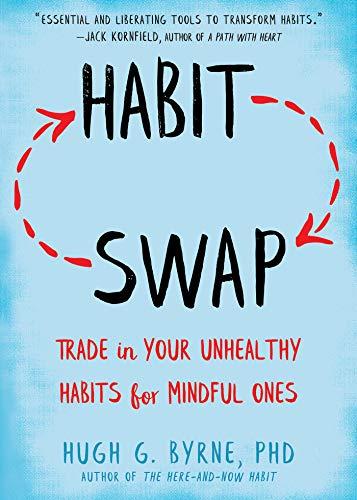Habit Swap by Hugh G Byrne, PhD
