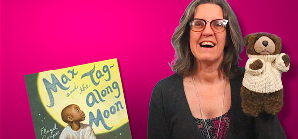 Dawn Reads Max and the Tag-Along Moon