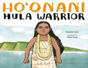 Ho'onani: Hula Warrior book cover. Features a fierce Hawaiian child wearing a kapa pareau and two leis.