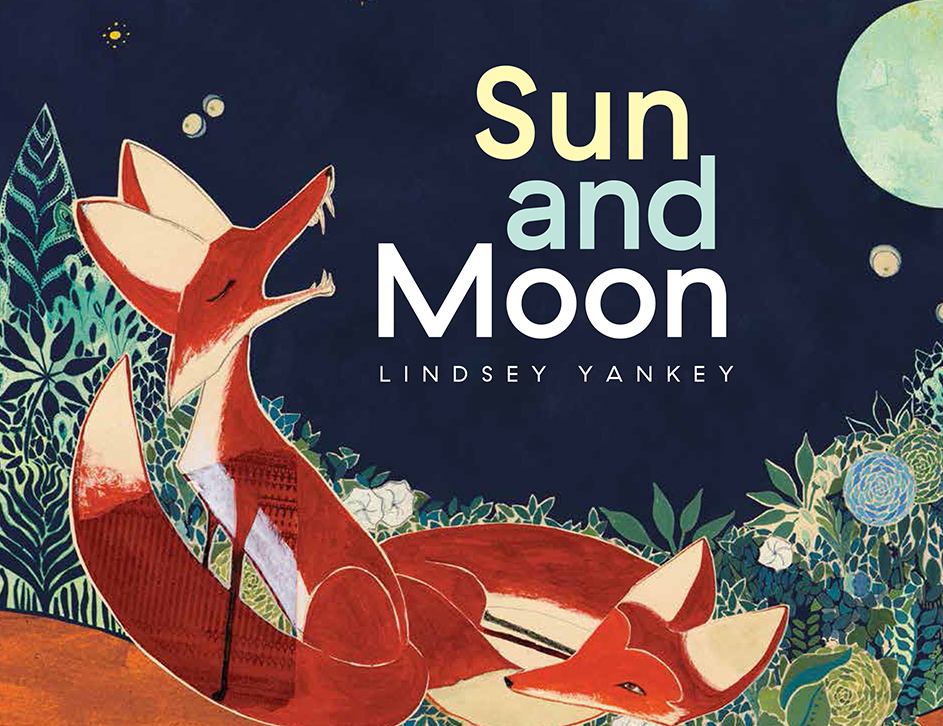 Sun and Moon / Lindsey Yankey